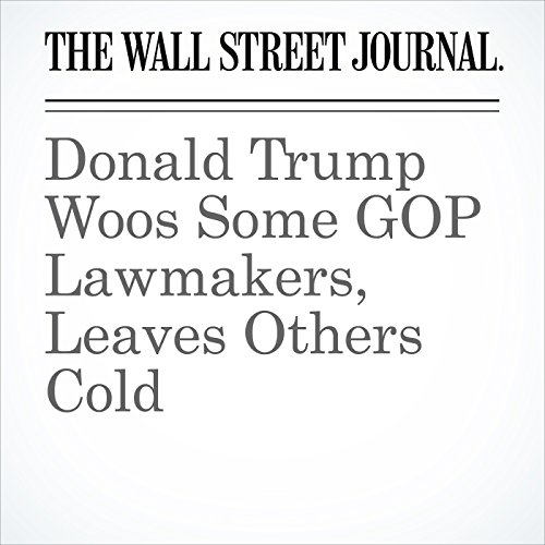 Donald Trump Woos Some GOP Lawmakers, Leaves Others Cold cover art
