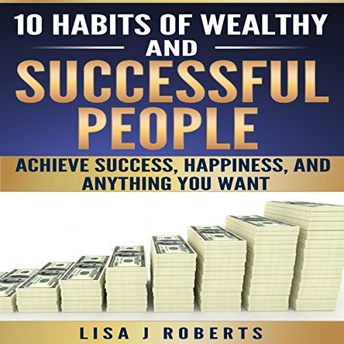 10 Habits of Wealthy and Successful People audiobook cover art