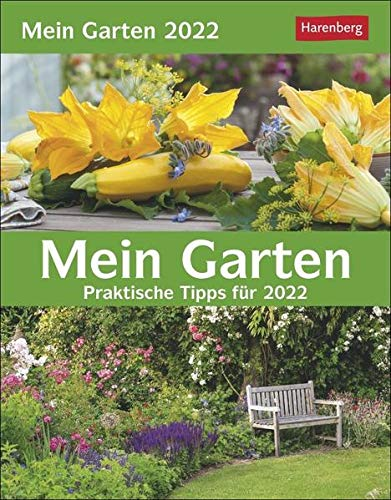 Mein Garten Wissenskalender 2022 - Tagesabreißkalender zum Aufstellen oder Aufhängen - Tischkalender mit praktischen Tipps - 12,5 x 16 cm: Praktische Tipps für 2022