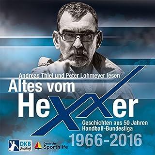 Altes vom Hexxer: Geschichten aus 50 Jahren Handball-Bundesliga Titelbild