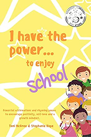 I Have the Power ... To Enjoy School!