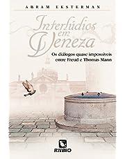 Interlúdios em Veneza: Os Diálogos Quase Impossíveis Entre Freud e Thomas Mann