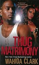 Thug Matrimony by Wahida Clark (2010-09-01)