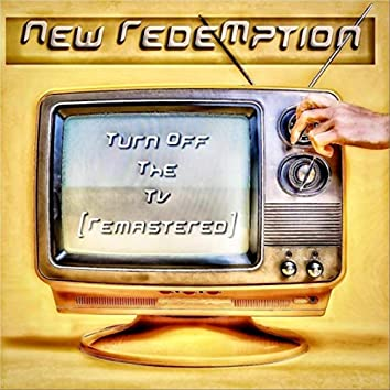 Turn off the TV (Remastered)