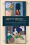 Zeldenrust, L: The Melusine Romance in Medieval Europe - Tra: Translation, Circulation, and Material Contexts (Studies in Medieval Romance, Band 23) - Lydia Zeldenrust
