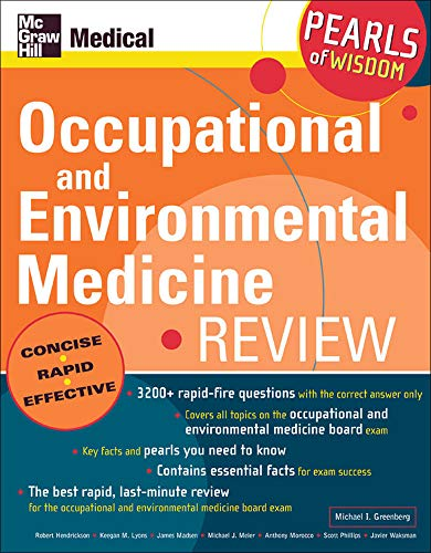 Compare Textbook Prices for Occupational and Environmental Medicine Review: Pearls of Wisdom: Pearls of Wisdom 1 Edition ISBN 9780071464383 by Greenberg, Michael