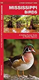 Mississippi Birds: A Folding Pocket Guide to Familiar Species (Wildlife and Nature Identification)