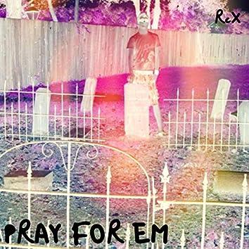 Pray for Em