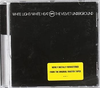 White Light/White Heat by The Velvet Underground [1996]