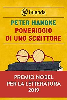 Pomeriggio di uno scrittore di [Peter Handke]