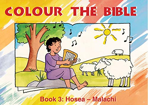 Colour the Bible: Book 3, Hosea-Malachi