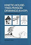 [(Kinetic House-Tree-Person Drawings : K-H-T-P: An Interpretative Manual)] [By (author) Robert C. Burns] published on (August, 2014) - Robert C. Burns