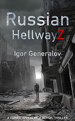 Russian HellwayZ by [Igor Generalov]