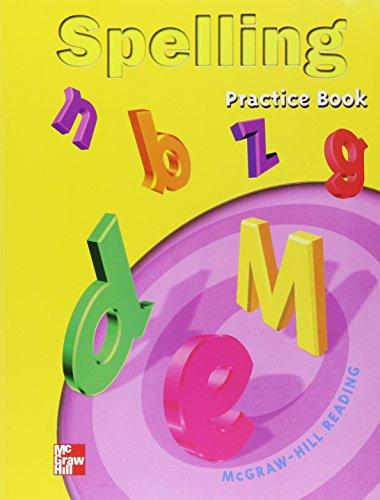 Spelling: Practice Book : McGraw-Hill Reading Grade 1