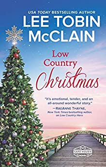 Low Country Christmas: A Clean & Wholesome Romance (Safe Haven Book 3) by [Lee Tobin McClain]