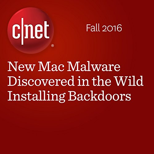 New Mac Malware Discovered in the Wild Installing Backdoors  cover art
