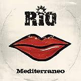 Songtexte von Rio - Mediterraneo