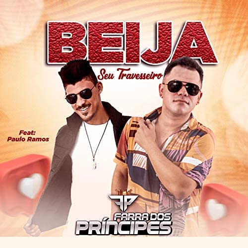 Farra Dos Príncipes feat. Paulo Ramos