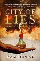 City of Lies (Poison Wars 1)