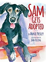 Sam Gets Adopted: Finding a Forever Home