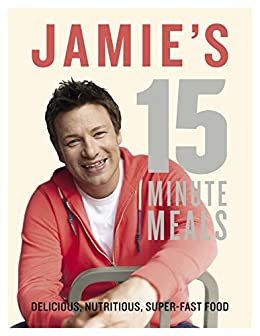 Jamie's 15-Minute Meals by [Jamie Oliver]