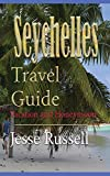 Seychelles Travel Guide: Vacation and Honeymoon