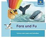 Fara und Fu. Vorkurs zum Lesen und Schreiben: Ausgabe 2013