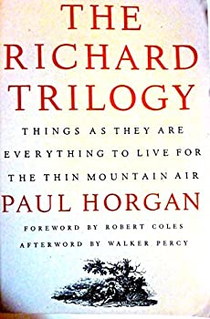 The Richard Trilogy: Things As They Are [1951], Everything to Live For [1968], The Thin Mountain Air [1977] 0819562343 Book Cover
