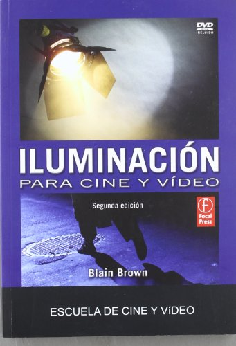 Iluminacion Para Cine Y Video (+cd) (2ª Ed.)