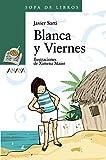 Blanca y Viernes (Literatura Infantil (a partir de 10 años) - Sopa De Libros) (LITERATURA INFANTIL - Sopa de Libros)