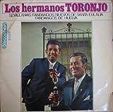 Antiguo vinilo - Old Vinyl .- LOS HERMANOS TORONJO:SEVILLANAS/FANDANGOS NUEVOS DE STA EULALIA/FANDAN...