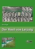 Der Rest von Leipzig