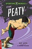 Adam Peaty (EDGE: Sporting Heroes, Band 6) - Roy Apps