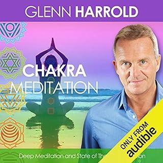 A Chakra Meditation                   By:                                                                                                                                 Glenn Harrold                               Narrated by:                                                                                                                                 Glenn Harrold                      Length: 1 hr and 24 mins     82 ratings     Overall 4.3