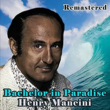 Bachelor in Paradise (Remastered)