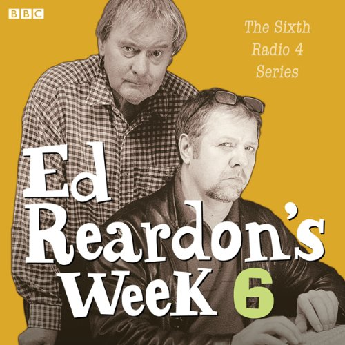 Ed Reardon's Week: The Complete Sixth Series                   By:                                                                                                                                 Andrew Nickolds,                                                                                        Christopher Douglas                               Narrated by:                                                                                                                                 Christopher Douglas,                                                                                        Stephanie Cole,                                                                                        John Fortune,                   and others                 Length: 2 hrs and 48 mins     3 ratings     Overall 5.0