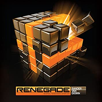 Renegade (The Official Trance Energy Anthem 2010) [Sean Truby Remix]