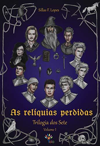 As Relíquias Perdidas (Trilogia dos Sete Livro 1) (Portuguese Edition)