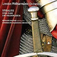 リヒャルト・シュトラウス:交響詩「ドン・ファン」Op.20/交響詩「英雄の生涯」Op.40(Richard Strauss: Don Juan - Ein Heldenleben)