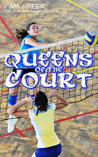 Queens of the Court (The Volleyball Series Book 2) (English Edition)