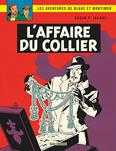 Blake & Mortimer - tome 10 - L'Affaire du collier