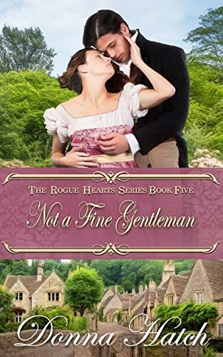 Not a Fine Gentleman (Rogue Hearts Series Book 5)