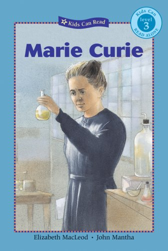 Marie Curie (Kids Can Read Series, Level 3)