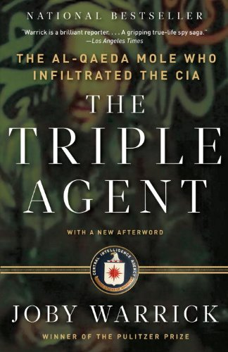 The Triple Agent: The al-Qaeda Mole who Infiltrated the CIA (English Edition)
