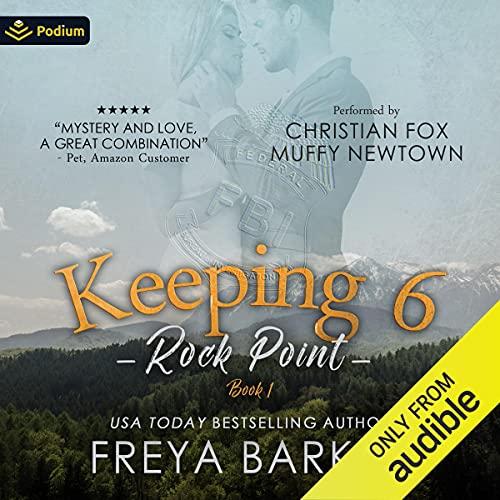 Keeping 6 Audiobook By Freya Barker cover art