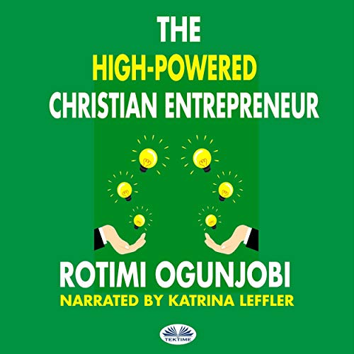The High-Powered Christian Entrepreneur cover art