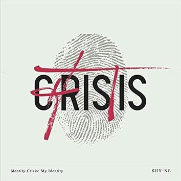 Identity Crisis: My Identity