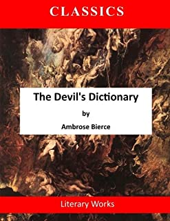 The Devil's Dictionary: A Satirical Dictionary