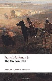 The Oregon Trail (Oxford World's Classics)