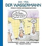 Der Wassermann: Witziges Cartoon Sternzeichen-Geschenkbuch im Format 11,5 x 11,5 cm